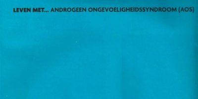 Leven Met… Androgeen Ongevoeligheidssyndroom (AOS)